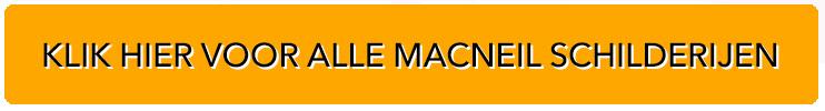 Klik hier voor alle Macneil schilderijen