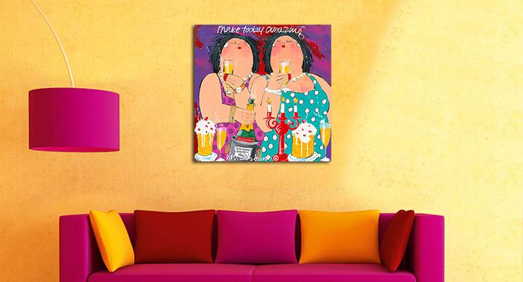 Make today amazing schilderij Dikke Dames